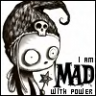 mad with power